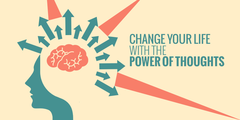 change your thoughts and life