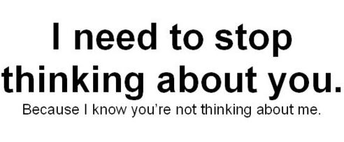 stop thinking of her