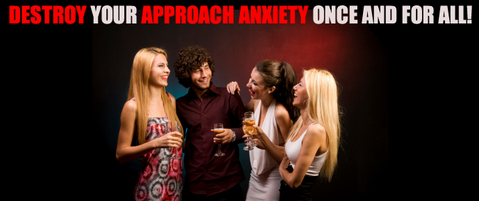 destroying approach anxiety